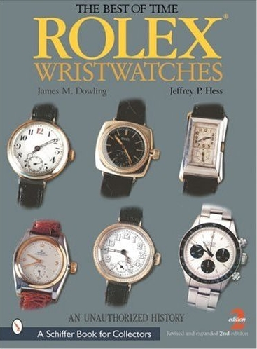 The Best of Time: Rolex Wristwatches: An Unauthorized History