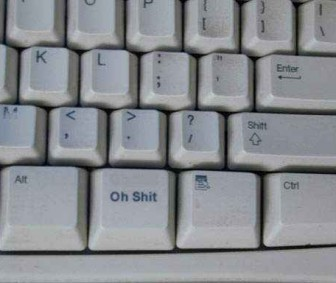 Oh Shit Key - Most useful key on your keyboard