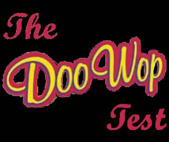 Take The Doo Wop Test