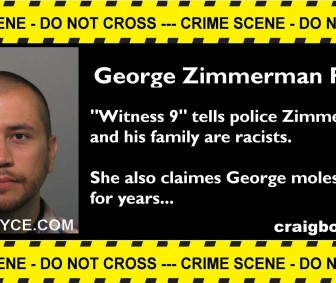 Witness Claims Zimmerman Family Racist and George Molested Her
