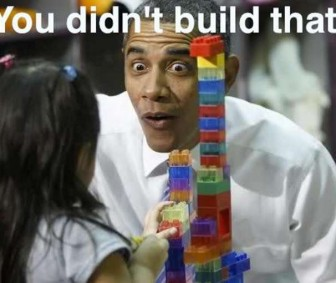 Obama tells girl - You didn&#039;t build that